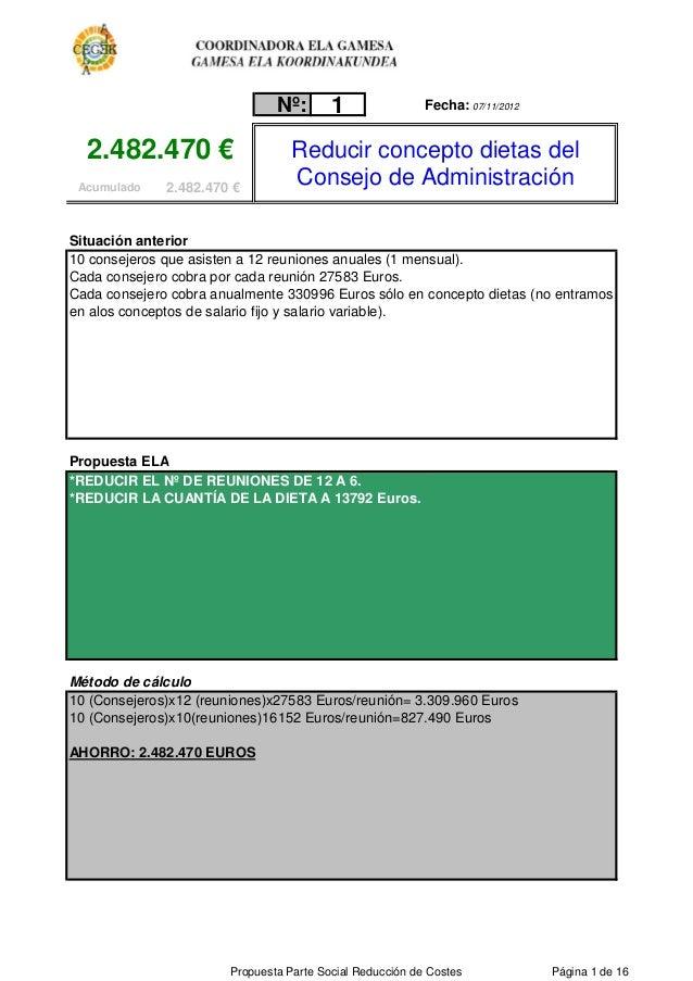 Nº:       1                Fecha: 07/11/2012  2.482.470 €                      Reducir concepto dietas del Acumulado    2....
