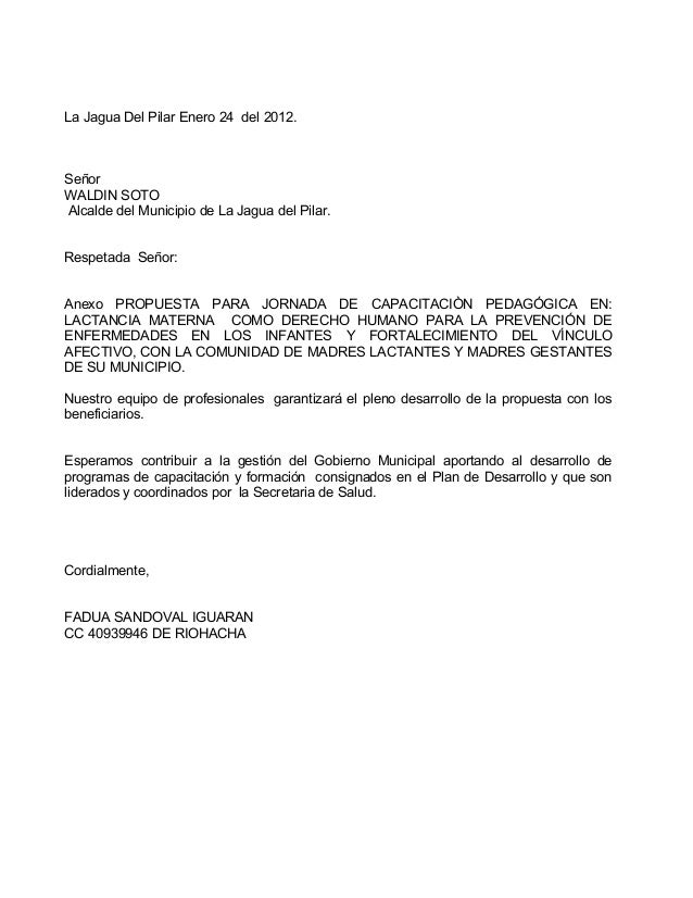 La Jagua Del Pilar Enero 24 del 2012.SeñorWALDIN SOTOAlcalde del Municipio de La Jagua del Pilar.Respetada Señor:Anexo PRO...