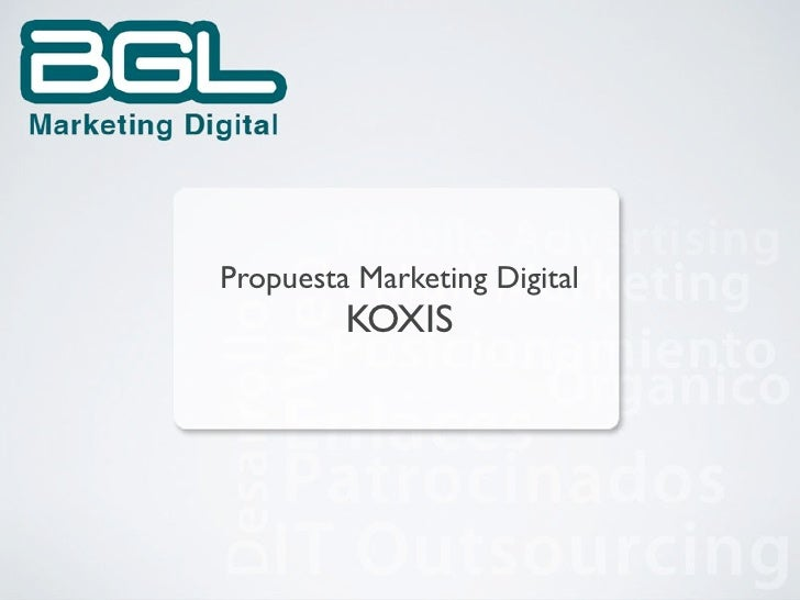Propuesta Marketing Digital          KOXIS