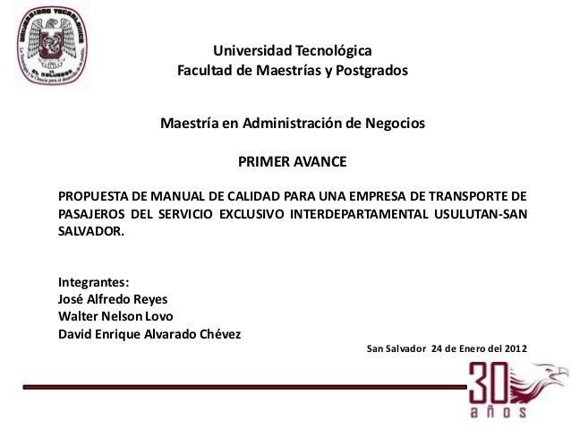 Universidad Tecnológica                  Facultad de Maestrías y Postgrados                Maestría en Administración de N...