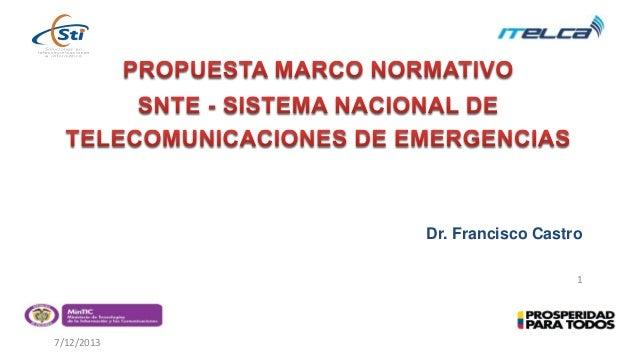 7/12/2013 1 Dr. Francisco Castro