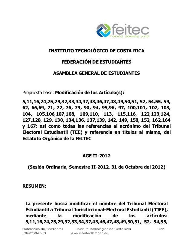 INSTITUTO TECNOLÓGICO DE COSTA RICA                        FEDERACIÓN DE ESTUDIANTES                   ASAMBLEA GENERAL DE...