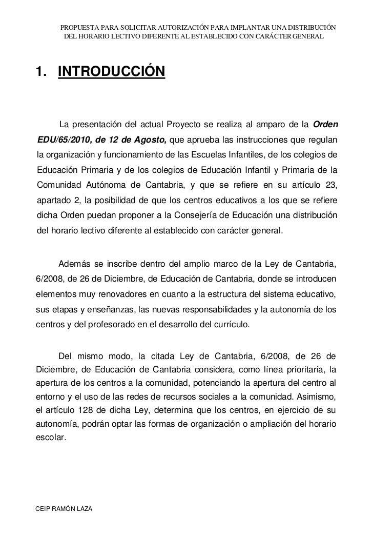 PROPUESTA PARA SOLICITAR AUTORIZACIÓN PARA IMPLANTAR UNA DISTRIBUCIÓN       DEL HORARIO LECTIVO DIFERENTE AL ESTABLECIDO C...