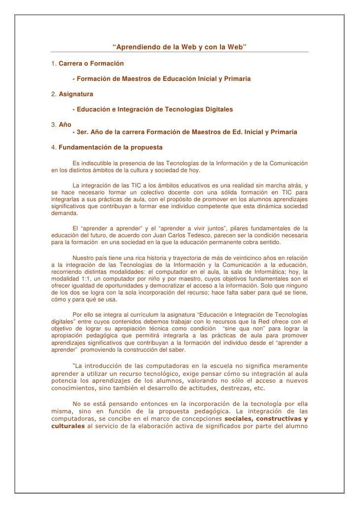 """""""Aprendiendo de la Web y con la Web""""1. Carrera o Formación         - Formación de Maestros de Educación Inicial y Primaria..."""