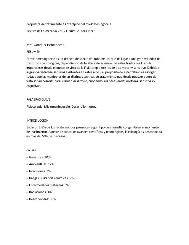 Propuesta de tratamiento fisioterápico del mielomeningocele Revista de fisioterapia Vol. 21. Núm. 2. Abril 1999 Mª C Gonzá...