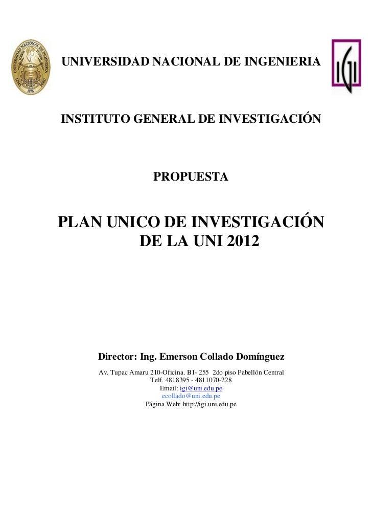 Propuesta plan unico investigacion uni 2012