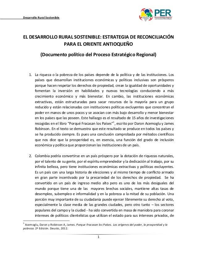Desarrollo Rural SostenibleEL DESARROLLO RURAL SOSTENIBLE: ESTRATEGIA DE RECONCILIACIÓN                PARA EL ORIENTE ANT...