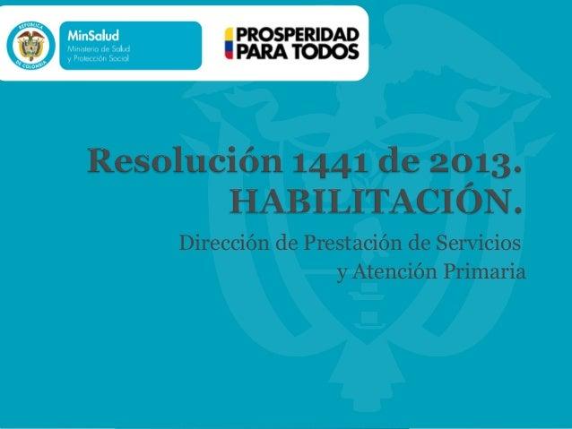 Propuesta preliminar resolucion 1441 2013