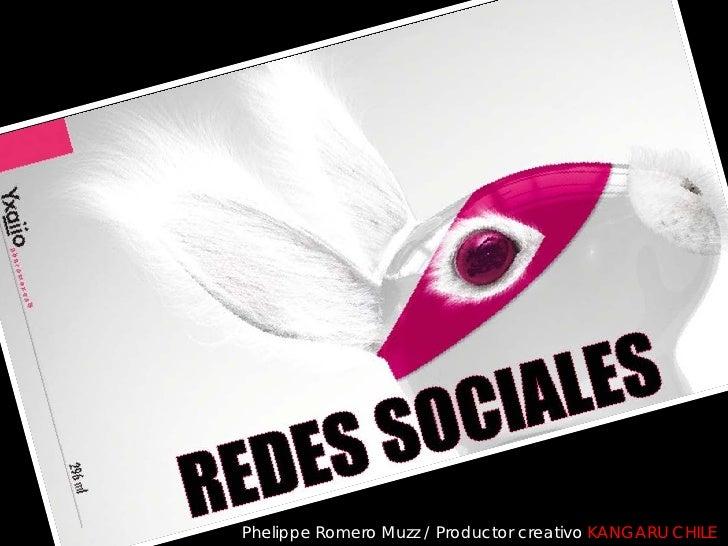 Phelippe Romero Muzz / Productor creativo KANGARU CHILE