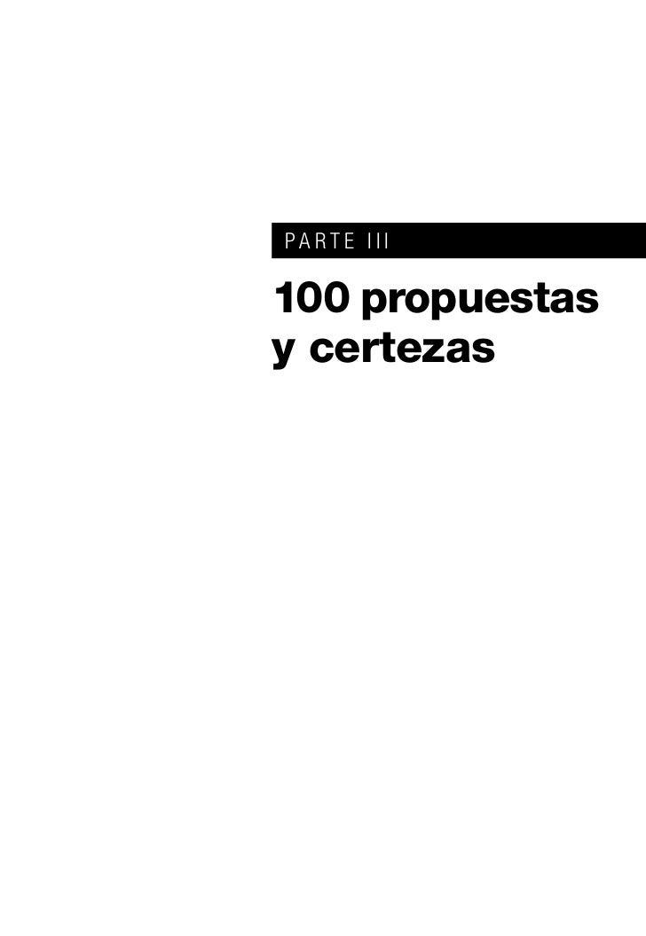 PARTE III100 propuestasy certezas