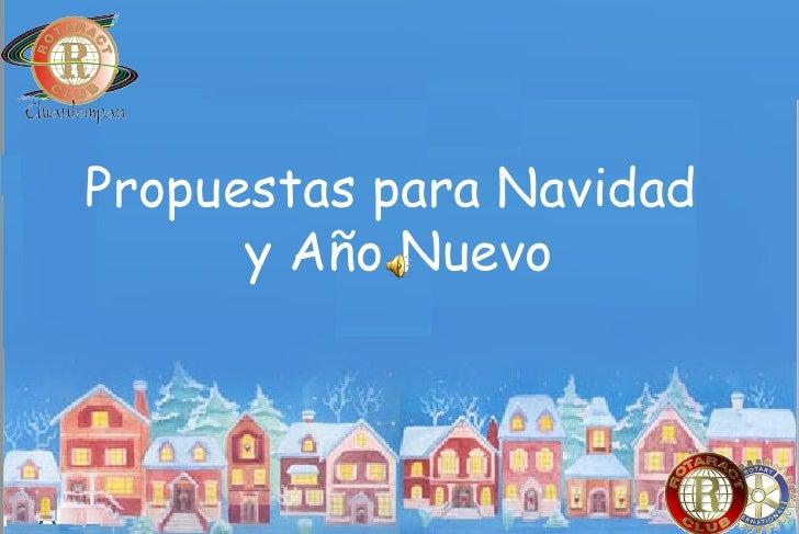 Propuestas para Navidad  y Año Nuevo