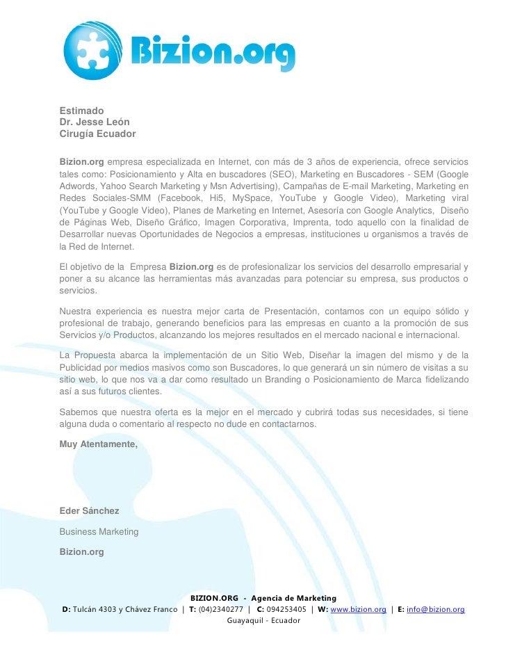 Estimado Dr. Jesse León Cirugía Ecuador  Bizion.org empresa especializada en Internet, con más de 3 años de experiencia, o...