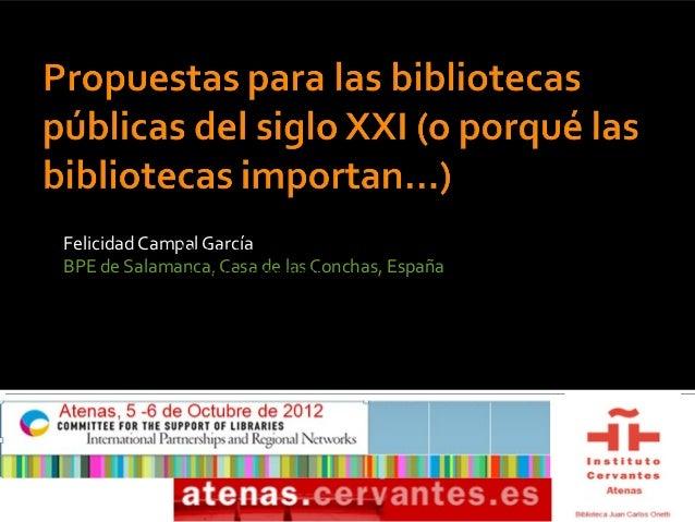 Felicidad Campal García              http://www.dailymotion.com/video/xtd09f_asiBPE de Salamanca, Casa de las Conchas, Esp...