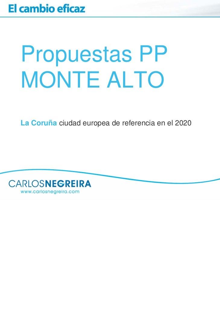 Propuestas PPMONTE ALTOLa Coruña ciudad europea de referencia en el 2020