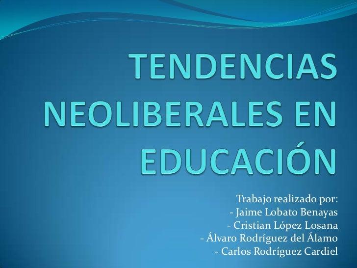 Trabajo realizado por:       - Jaime Lobato Benayas      - Cristian López Losana- Álvaro Rodríguez del Álamo   - Carlos Ro...