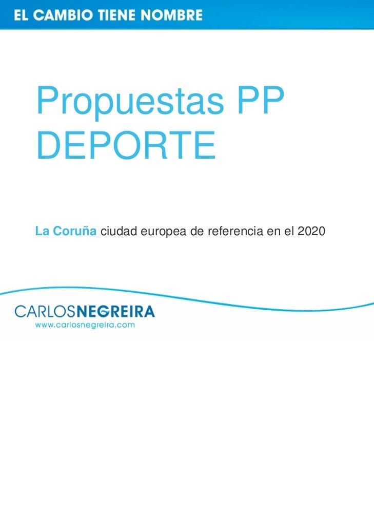 Propuestas PPDEPORTELa Coruña ciudad europea de referencia en el 2020