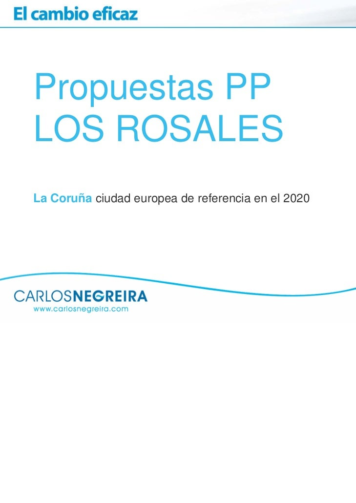 Propuestas PPLOS ROSALESLa Coruña ciudad europea de referencia en el 2020
