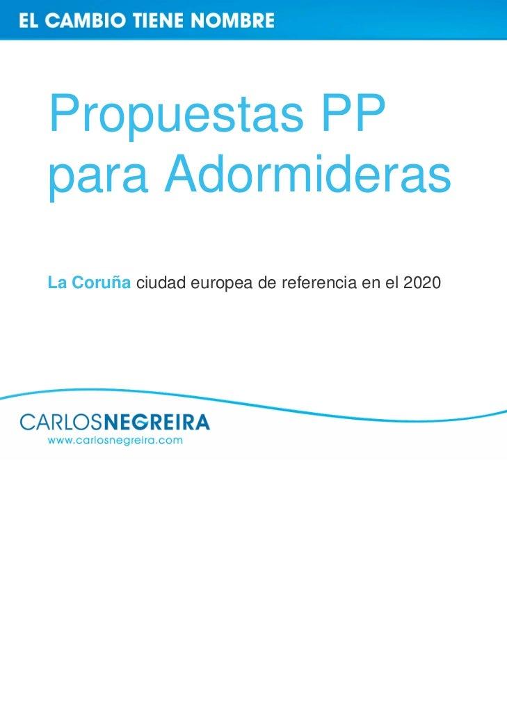 Propuestas PPpara AdormiderasLa Coruña ciudad europea de referencia en el 2020