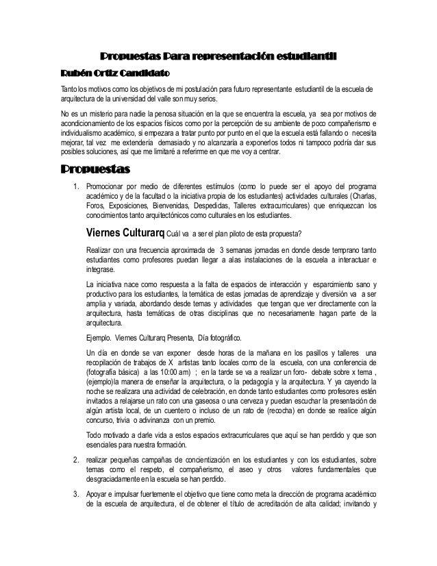 Propuestas Para representación estudiantilRubén Ortiz CandidatoTanto los motivos como los objetivos de mi postulación para...