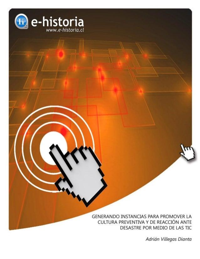 Generando Instancias Para Promover la Cultura Preventiva y de Reacción Ante Desastre por Medio de las TIC