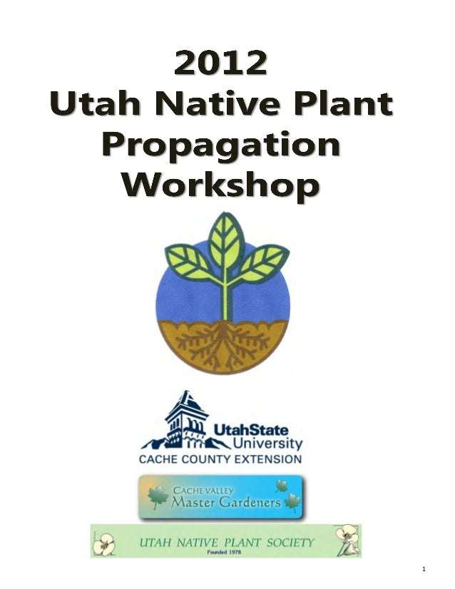 Utah Native Plant Propagation Handbook