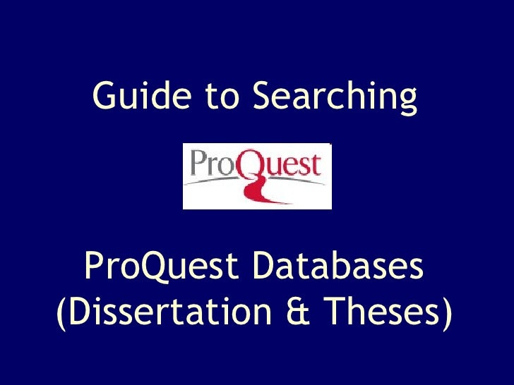 Guide to Searching ProQuest Databases (Dissertation & Theses)