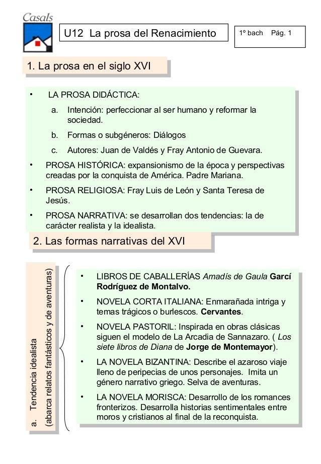 U12 La prosa del Renacimiento                 1º bach   Pág. 11. La prosa en el siglo XVI 1. La prosa en el siglo XVI ••  ...