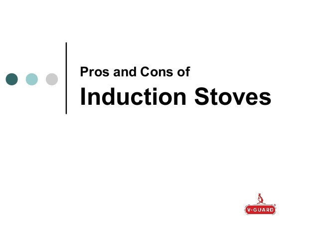 Pros and Cons of Induction Stoves