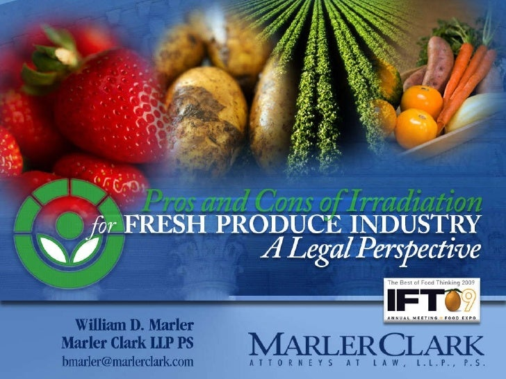 Pros and Cons of Irradiation: A Legal Perspective with Bill Marler