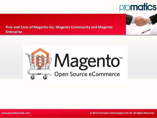 Pros and cons of magento go, magento community and magento enterprise