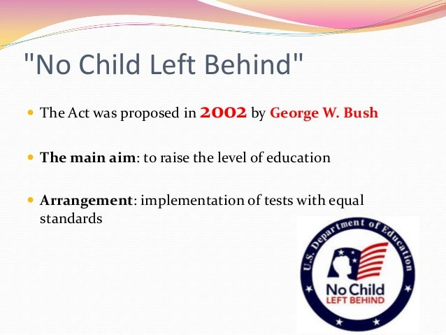 No Child left Behind Act (NCLB) Speech