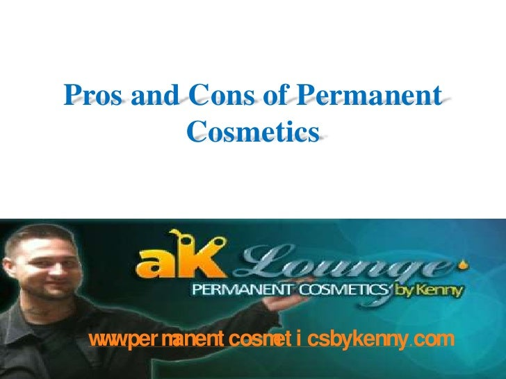 Pros and cons of permanent cosmetics