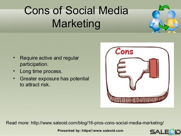 pros and cons on media