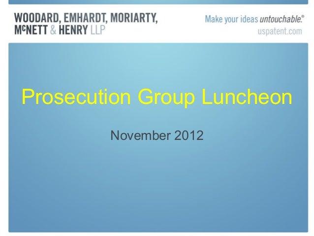 Prosecution Group Luncheon        November 2012