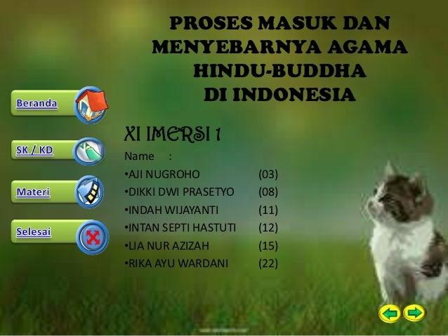 Proses Masuk Dan Menyebarnya Agama Hindu Buddha