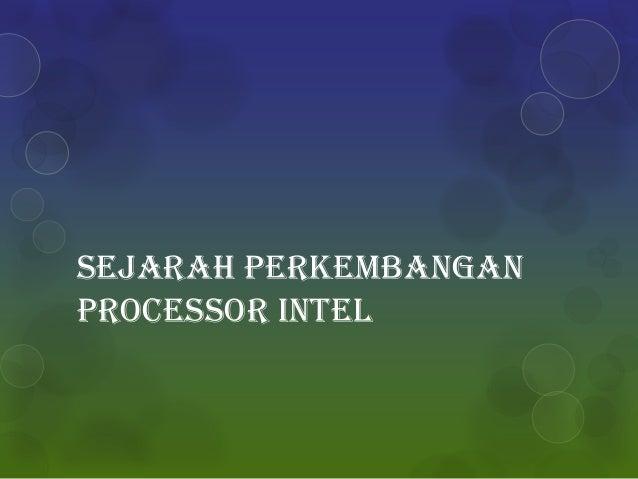 Sejarah perkembangan processor intel