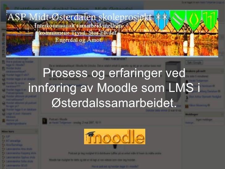 Prosess og erfaring med innføring av Moodle i ASP-Hedmark