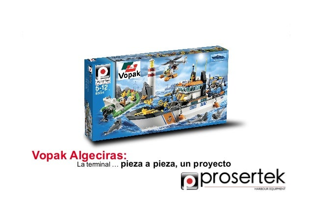 Vopak Algeciras. La terminal ... pieza a pieza, un proyecto de PROSERTEK