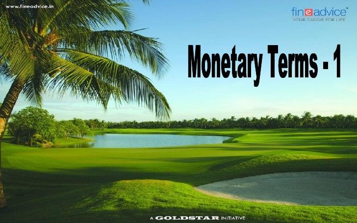 Monetary Terms