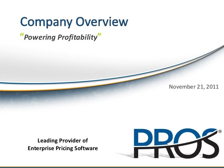 NYSE:PRO Company Overview - 21Nov11