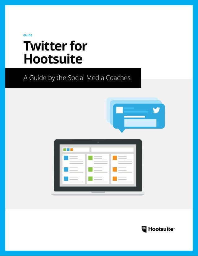 Twitter for Hootsuite Guide