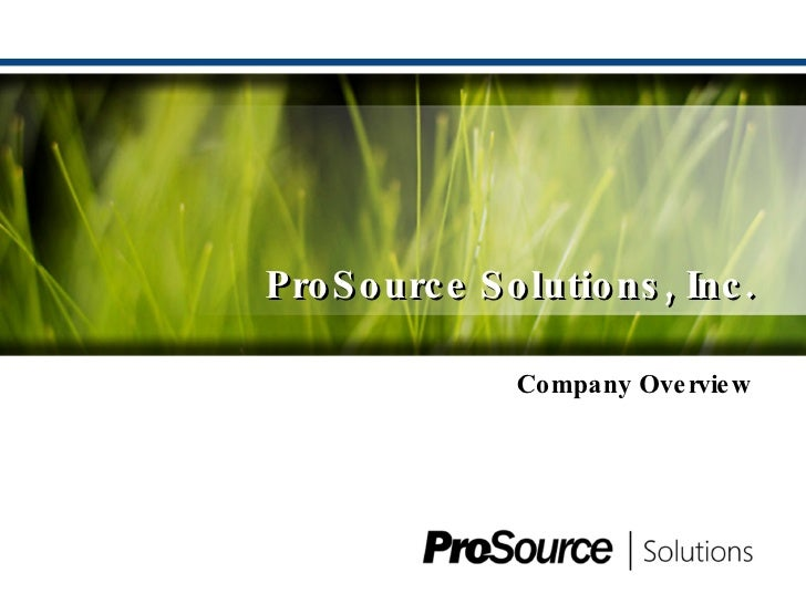 ProSource Solutions, Inc. MOSS/SharePoint Expertise Overview