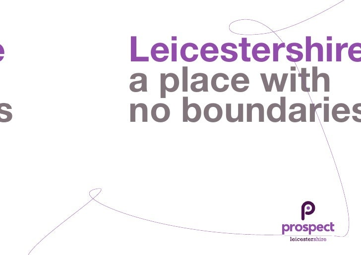 Leicestershire, a place with no boundaries