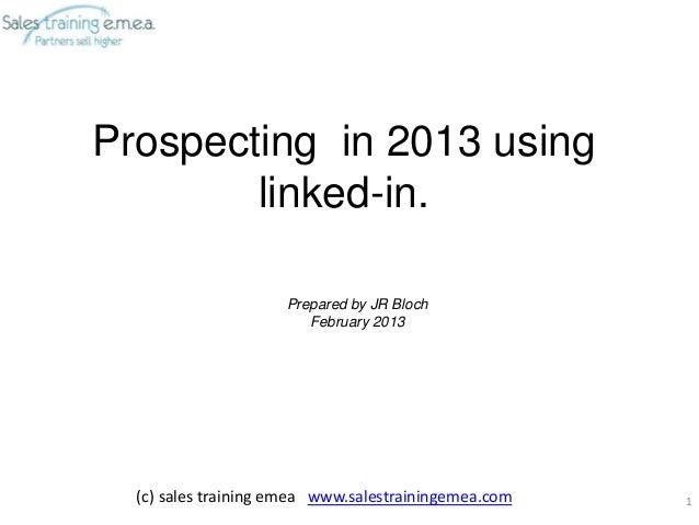 Prospecting in 2013 using linked in