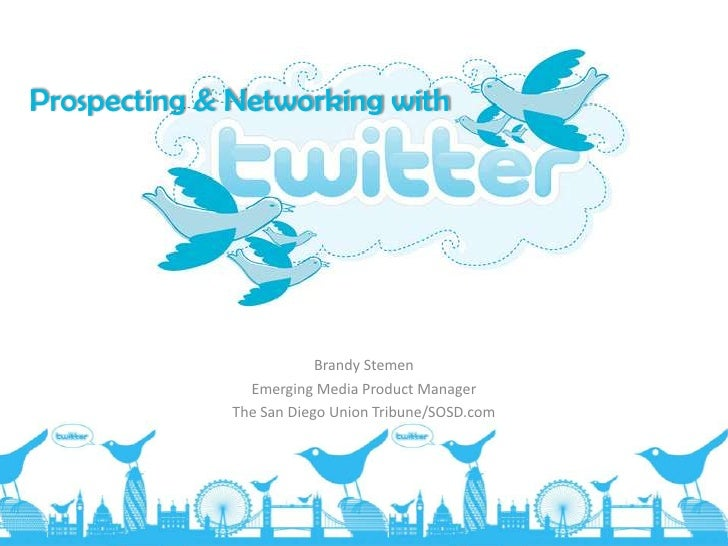 Prospecting & Networking with Twitter