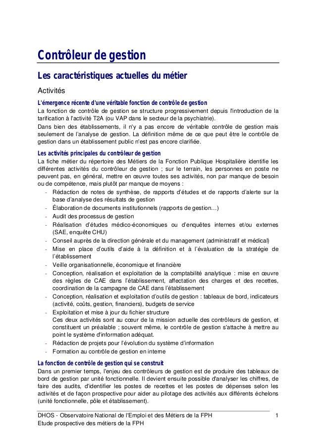 Contrôleur de gestionLes caractéristiques actuelles du métierActivitésLémergence récente dune véritable fonction de contrô...