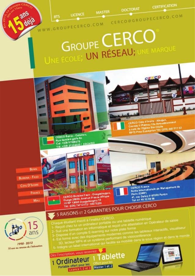 CERCO Burkina Faso - Ouagadougou,Ouaga 20000, Avenue France Afrique10 BP 13698 Ouagadougou 10Tél: (226) 74712172 / 5037522...