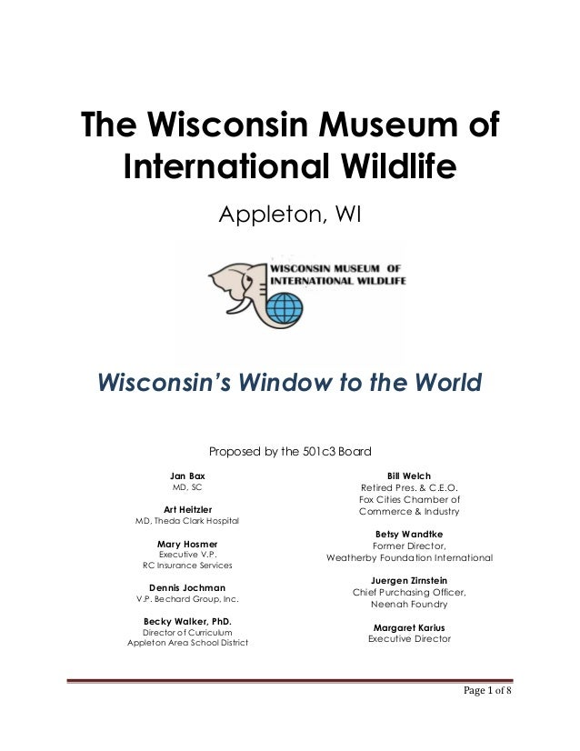 The Wisconsin Museum of  International Wildlife                         Appleton, WIWisconsin's Window to the World       ...
