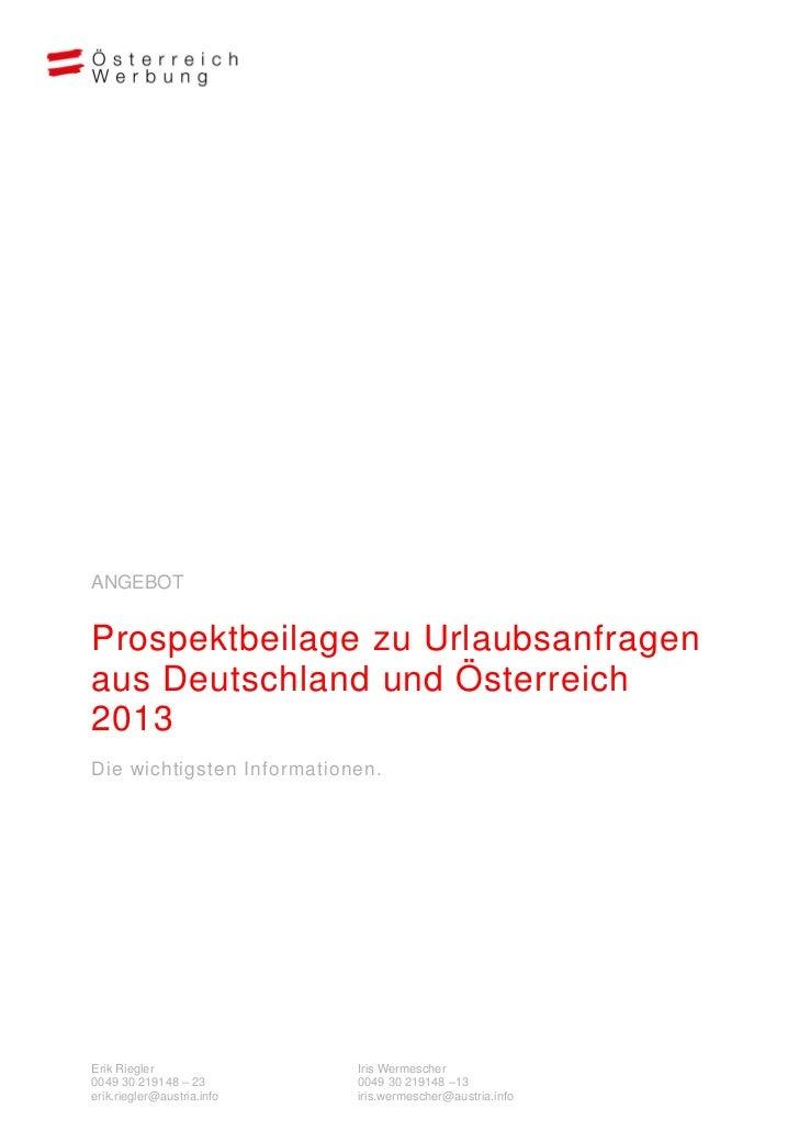 ANGEBOTProspektbeilage zu Urlaubsanfragenaus Deutschland und Österreich2013Die wichtigsten Informationen.Erik Riegler     ...