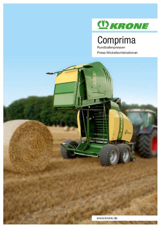 www.krone.de Comprima Rundballenpressen Press-Wickelkombinationen Comprima_2013.qxp 09.12.2014 13:07 Seite 1